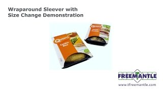 T Freemantle Ltd - Wraparound Sleever with Size Change Demonstration