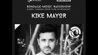 Bondage Music Radio - Edition 65 mixed by Kike Mayor