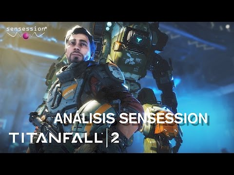 Titanfall 2 Análisis Review Sensession