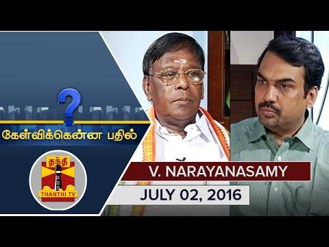 (02/07/2016) Kelvikkenna Bathil : Exclusive Interview with Puducherry CM V Narayanasamy