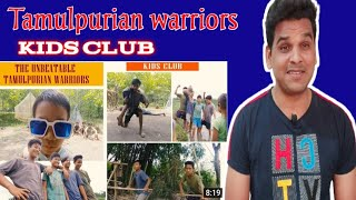 The Unbeatable Tamulpurian Warriors _ Kids Club | Reaction