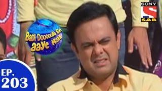 Badi Door Se Aaye Hain - बड़ी दूर से आये है - Episode 203 - 19th March 2015