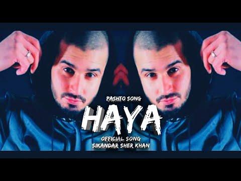 Pashto Rap Song ||HAYA|| By SikanDar Sher khan_2018_PakhtoonSquad