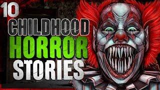 10 Childhood Horror Stories