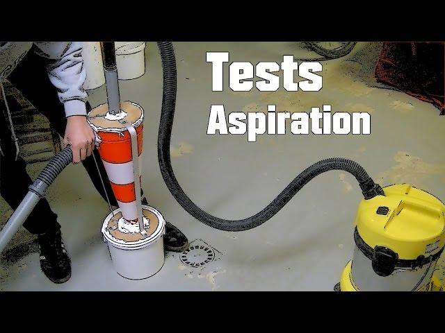 Aspirateur cyclonique - Tests daspiration