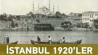 Eski istanbul 1920 - İlk kez izleyeceğiniz görüntüler