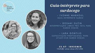 Guia-intérprete para surdocego - Estudos Surdos na Live