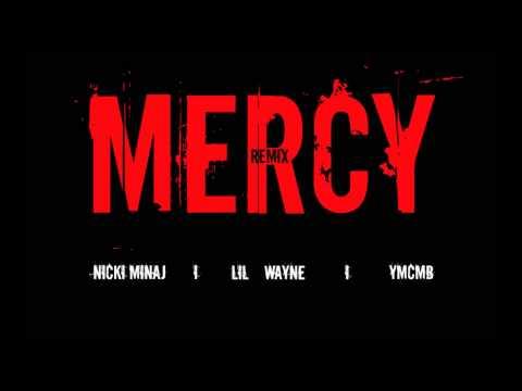 Lil Wayne ft Nicki Minaj & Birdman  Mercy Remix