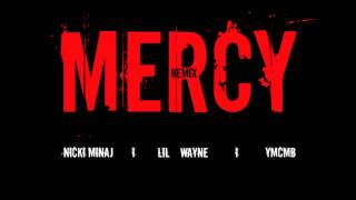 Lil Wayne ft. Nicki Minaj & Birdman - Mercy (Remix)