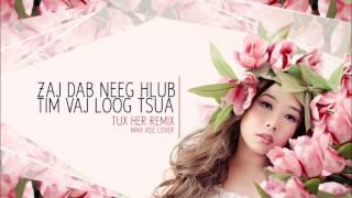 Zaj Dab Neeg Hlub Tim Vaj Loog Tsua (cover remix)