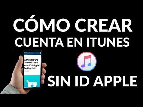 ¿Cómo Crear una Cuenta en iTunes sin un ID de Apple? Rápido y Fácil