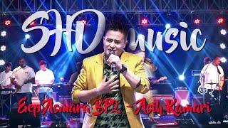 Download ASIH KAMARI || EEP ASMARA BP2 feat SHD MUSIC