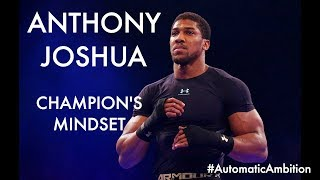 Anthony Joshua: The Passion To Get Success (Part 2 of 6)