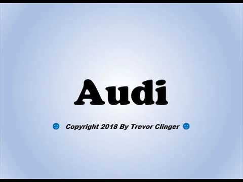 How To Pronounce Audi - 동영상