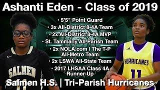 Ashanti Eden Highlights (Basketball on the Bayou/Vs. Curtis) - Salmen/Tri-Parish Hurricanes 2019 PG