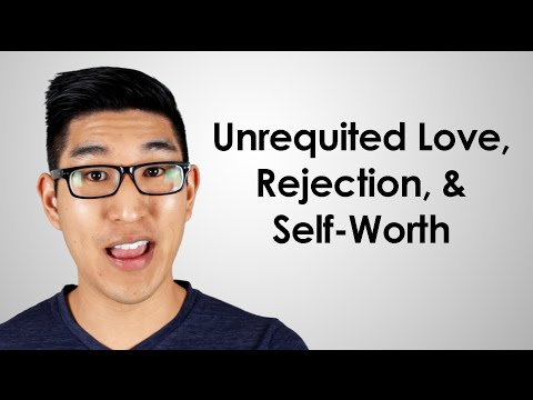Relationship Advice: Unrequited Love, Rejection, & Self-Worth