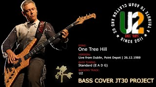 U2 - One Tree Hill [Bass Cover] (JT30 Project)