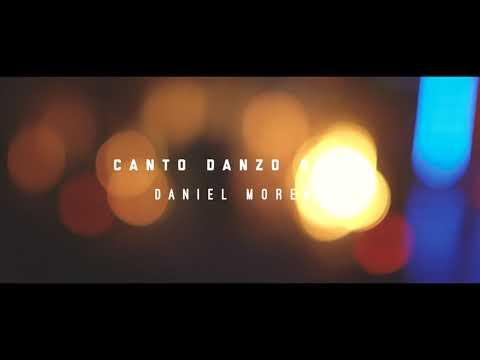 Canto Danzo Grito- Daniel Moreno (Video Oficial) [Nuevo 2018]