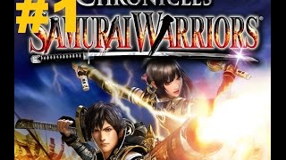 Samurai Warriors Chronicles - Walkthrough part 1