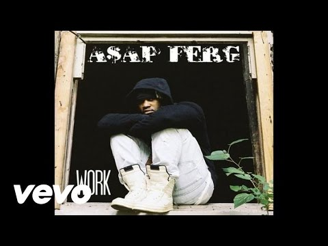 A$AP Ferg - Work (Audio) (Explicit)