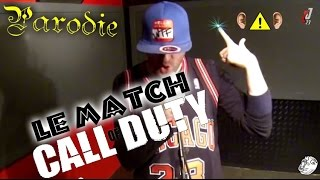 "Parodie @CoDJordan23 ""Le Match Call Of Duty"" #QuelBelOrgane !"