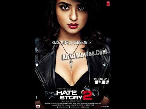 Hate Story 2 Full Movie - 100% Working Just Click