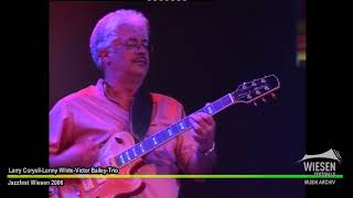 WIESEN ARCHIV - TEIL 50 - Larry Coryell-Lenny White-Victor Bailey - Jazzfest Wiesen 2006