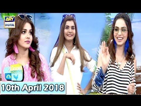 Good Morning Pakistan - 10th April 2018 - ARY Digital Show