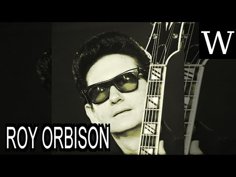 ROY ORBISON - WikiVidi Documentary