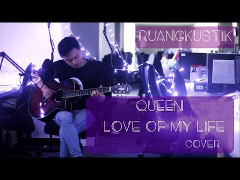 queen---love-of-my-life-|-cover-by-ruangkustik