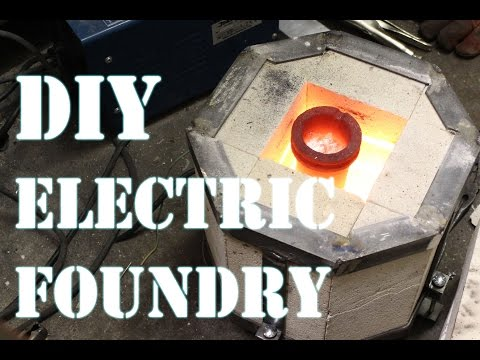 How to Make an Electric Foundry For Metal Casting - Part 1