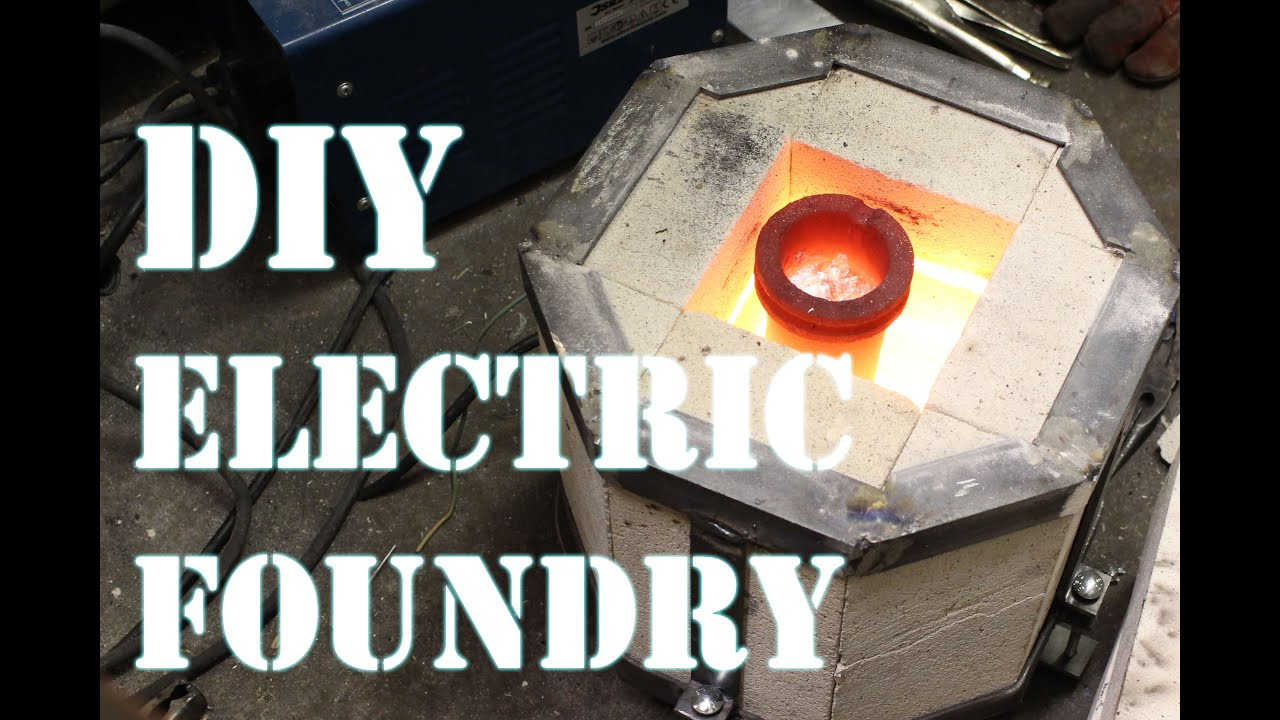 how to make an electric foundry for metal casting part 1 youtube