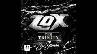 The LOX - Wait For Me {Prod. Jahlil Beats} [The Trinity: 3rd Sermon]
