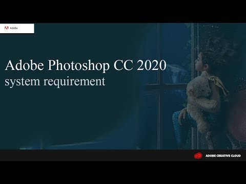 Adobe Photoshop CC 2020 System Requirement(Official Adobe  Tech Support ...