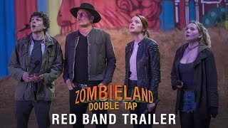 ZOMBIELAND: DOUBLE TAP - Red Band Trailer