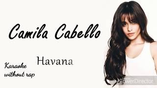 Havana (No rap) karaoke/instrumental Camila Cabello