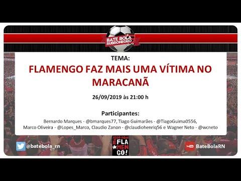 120 - #BBRN - #FLAMENGO FAZ MAIS UMA VÍTIMA NO MARACANÃ - PÓS FLAXINT E PRÉ FLAXSPO