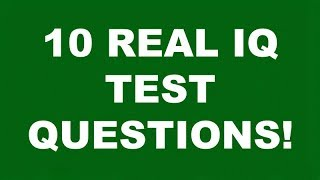 WHATS YOUR IQ? 10 REAL IQ TEST QUESTIONS AND ANSWERS PART 3