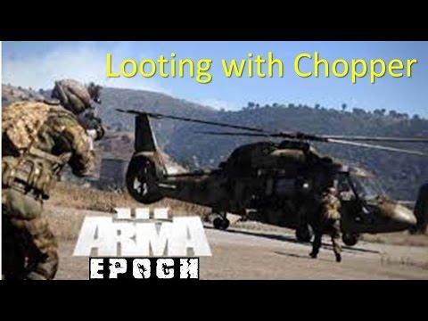 ARMA 3 EPOCH - Looting with Chopper