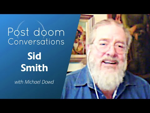Sid Smith: Post-doom with Michael Dowd (Dec 2019)