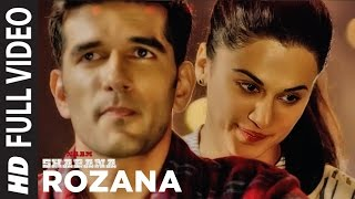 Rozana (Full Video Song) | Naam Shabana (2017)