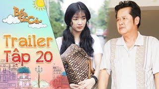Bố là tất cả | Trailer tập 20: Sau tất cả Đông Sương quyết định về quê vì lời hứa với NSUT Thanh Nam