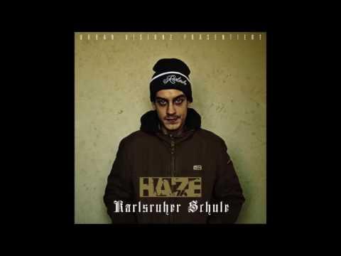 Haze - Ich bin Haze (Karlsruher Schule)...