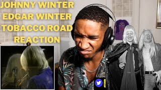 First Time Listening To Johnny, Edgar Winter - Tobacco Road (HIP HOP HEAD REACTION!)