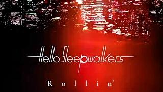 Rollin' - Hello Sleepwalkers(Official Audio + Lyrics)