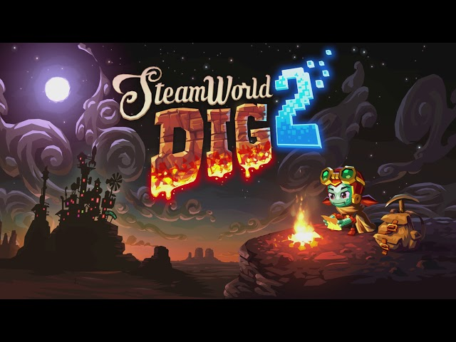 Steamworld Dig 2 Soundtrack - The Oasis