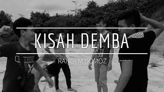 Rangem Domoz - Kisah Demba (Official Music Video)