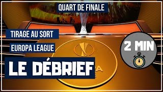 TIRAGE AU SORT COMPLET DES QUARTS DE FINALE EUROPA LEAGUE 2019 / 15-03-2019