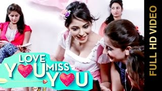 New Punjabi Songs 2015 || LOVE YOU MISS YOU || JAANU SANDHU || Punjabi Songs 2015