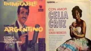 CELIA CRUZ & CARLOS ARGENTINO (Mi amor buenas noches)